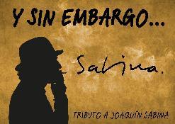Y sin embargo...(Tribut a Joaquín Sabina)