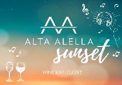ALTA ALELLA SUNSET el Wine Bar · DJ Set d'Alta Alella