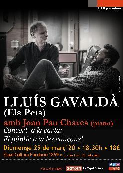LLUÍS GAVALDÀ (Els Pets) amb Joan Pau Chaves (piano)