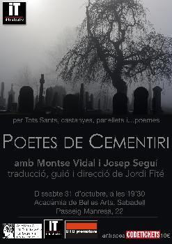POETES DE CEMENTIRI. Amb Montse Vidal i Josep Seguí
