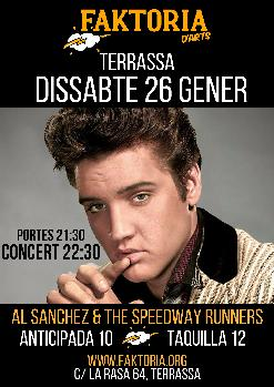 ELVIS PRESLEY AL FAKTO: AL SANCHEZ AND THE SPEEDWAY RUNNERS
