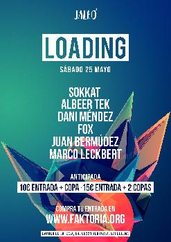 LOADING - TECH HOUSE PARTY