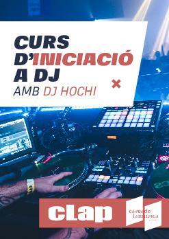CURS D'INICIACIÓ A DJ amb DJ HOCHI
