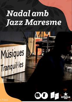 Músiques Tranquil·les: Nadal amb Jazz Maresme
