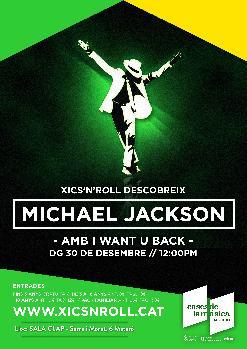 XICS'N'ROLL Descobreix a Michael Jackson amb I Want U Back | Sala Clap