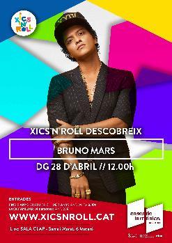 XICS'N'ROLL Descobreix a Bruno Mars | Sala Clap
