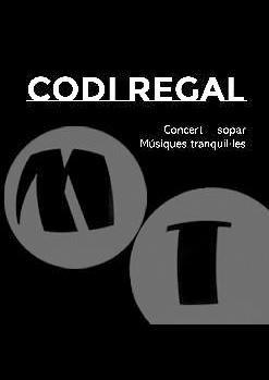 CODI REGAL CONCERT + SOPAR MÚSIQUES TRANQUIL.LES