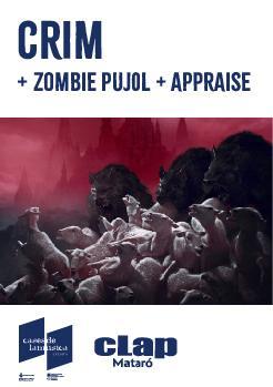 CRIM + Zombie Pujol + Appraise