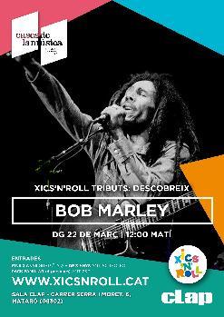 Xics'n'Roll tribut: Descobreix a Bob Marley