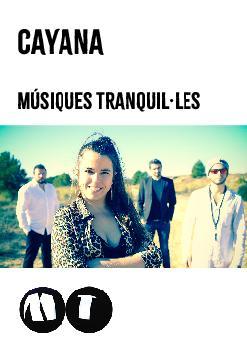 Cayana: Músiques Tranquil.les