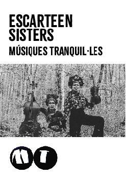 Escarteen Sisters: Músiques Tranquil.les