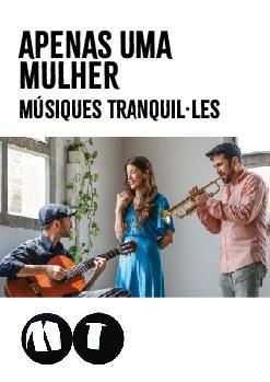 Apenas uma Mulher: Músiques Tranquil.les