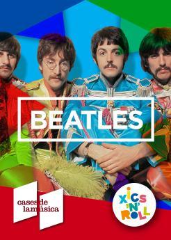 Xics'n'Roll tribut: Descobreix The Beatles