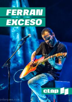 Ferran Exceso | Clap Mataró