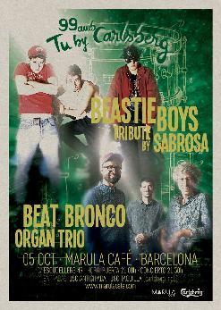 SABROSA (BEASTIE BOYS TRIBUTE) + BEAT BRONCO ORGAN TRIO