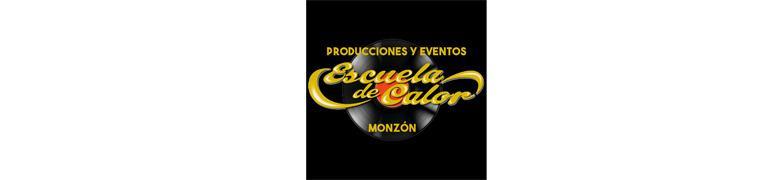PRODUCCIONES Y EVENTOS ESCUELA DE CALOR MONZÓN