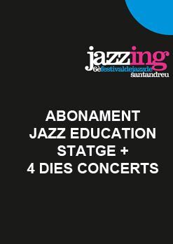 ABONAMENT JAZZ EDUCATION STAGE + 4  DIES CONCERTS