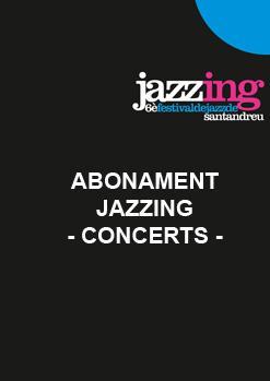 ABONAMENT JAZZING - CONCERTS -