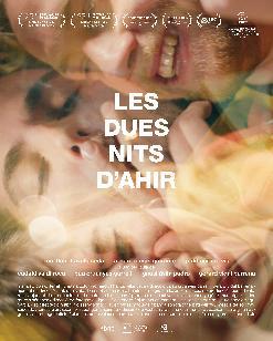 """""""LES DUES NITS D'AHIR"""" de Gerard Vidal i Pau Cruanyes (Cicle Gaudí de Cinema)"""