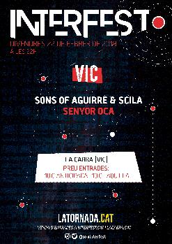 INTERFEST: SONS OF AGUIRRE & SCILA + SENYOR OCA