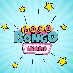LOCO BONGO - MADRID