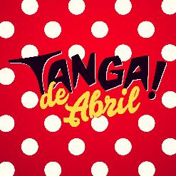 TANGA! PARTY BARCELONA - TANGA! DE ABRIL - Viernes 20 de abril de 2018