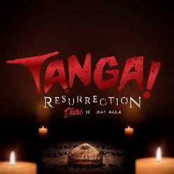 TANGA! PARTY MADRID - TANGA! RESURRECTION - 1ª EDICIÓN - Domingo 20 de octubre de 2019