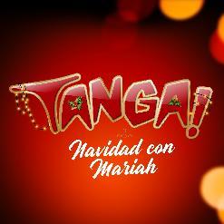 TANGA! PARTY - MADRID - NAVIDAD CON MARIAH - 1ª EDICIÓN - Domingo 22 de diciembre de 2019