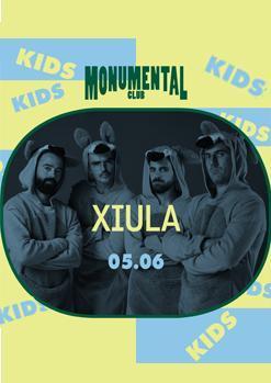 MONUMENTAL CLUB / XIULA