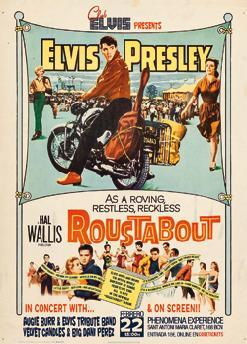 Club Elvis Presenta: Roustabout On Screen & Live In Concert