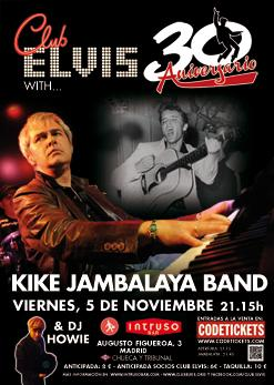 Elvis 85th With Kike Jambalaya