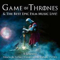 GAME OF THRONES AND THE BEST EPIC FILM MUSIC LIVE