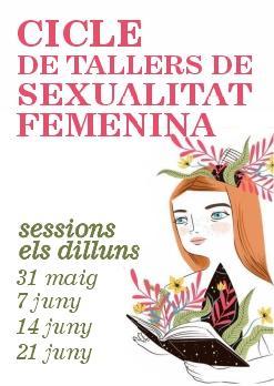 CICLE DE TALLERS DE SEXUALITAT FEMENINA