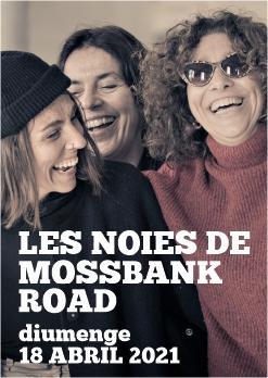LES NOIES DE MOSSBANK ROAD