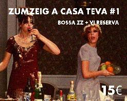 Bossa ZZ + Vi Reserva Casa Mariol