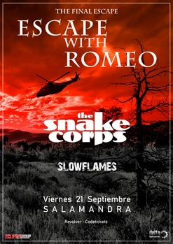 ESCAPE WITH ROMEO + THE SNAKE CORPS + SLOW FLAMES