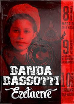 BANDA BASSOTTI + EZETAERRE + DESKARTATS