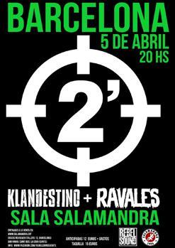 2 MINUTOS + KLANDESTINO + RAVALES