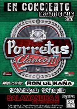 PORRETAS + RON DE KAÑA
