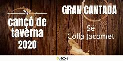 GRAN CANTADA  DE CANÇÓ DE TAVERNA