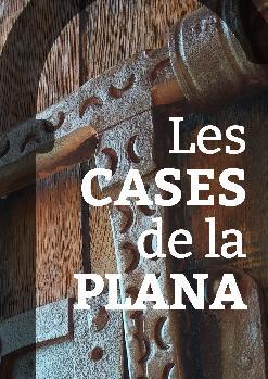 """Entrada conjunta a """"Les Cases de la Plana"""""""