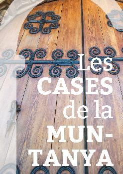 """Entrada conjunta """"Les Cases de la Muntanya"""""""