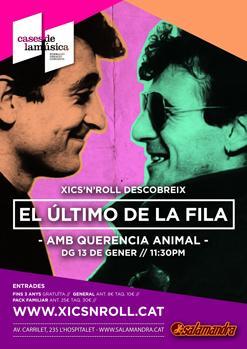 XICS'N'ROLL / Descobrint EL ÚLTIMO DE LA FILA amb QUERENCIA ANIMAL