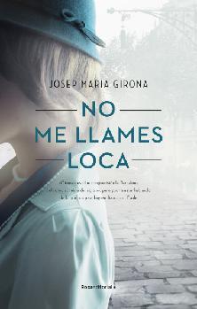 Presentació del llibre NO ME LLAMES LOCA