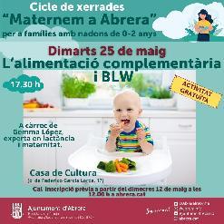 Dimarts 25 de maig a les 17.30 h - Xerrada: L'alimentació complementària i BLW a càrrec de Gemma López