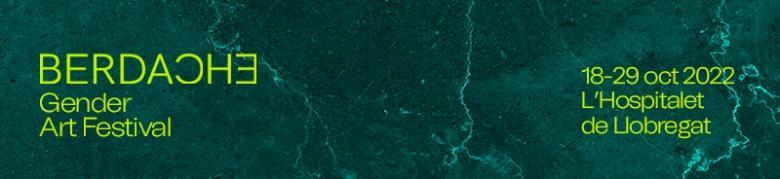 BERDACHE - GENDER ART FESTIVAL