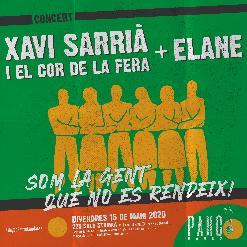 Xavi Sarrià i el cor de la fera + Elane I SOM LA GENT QUE NO ES RENDEIX - PAHC Manresa