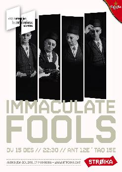 IMMACULATE FOOLS