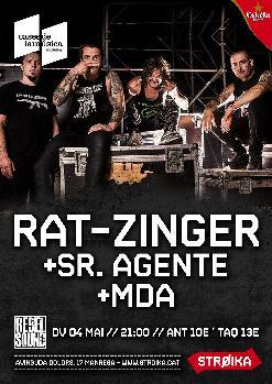 RAT-ZINGER + ZERZEDILLA + MDA