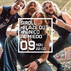 SIROLL+ BLAZE OUT+ PÁNICO AL MIEDO